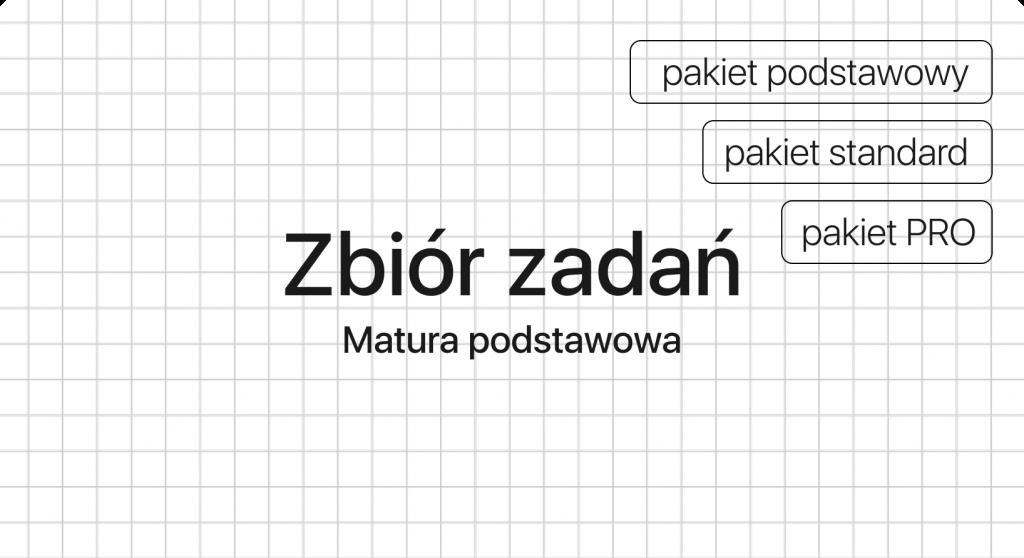 Zbiór zadań z matematyki   Matura podstawowa z matematyki   matematma.pl